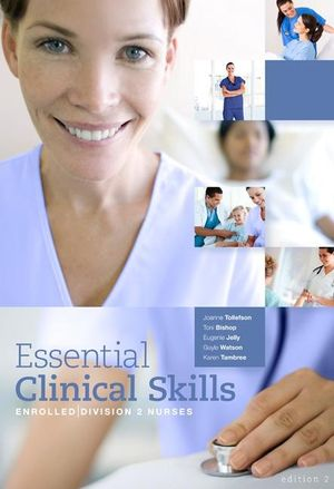 Cover of Essential Clinical Skills  : Enrolled/Division 2 Nurses