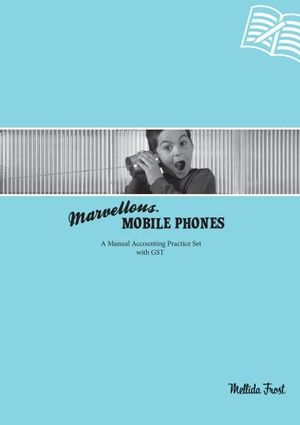 Cover of Marvellous Mobile Phones
