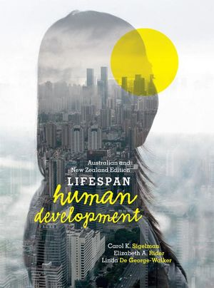 Cover of Lifespan Human Development : Australian and New Zealand Edition with  Student Resource Access 12 Months