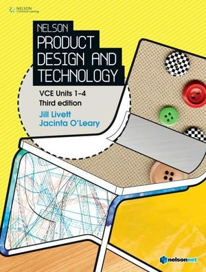 Cover of Nelson Product Design and Technology VCE Units 1-4