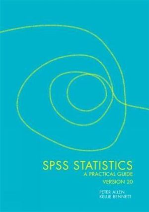 Cover of SPSS 20 : A Practical Guide