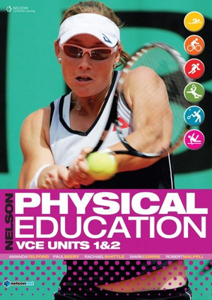 Cover of Nelson physical education VCE units 1&2 student book