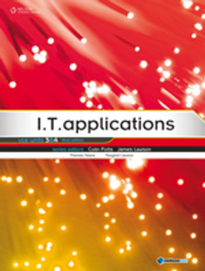 Cover of I.T. Applications VCE 3 & 4
