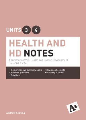 Cover of A+ Health & HD Notes VCE.