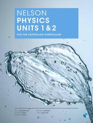 Cover of Nelson Physics Units 1 & 2 for the Australian Curriculum