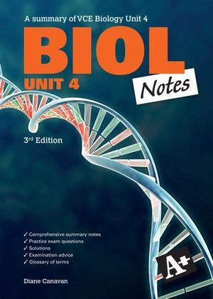 Cover of A+ Biol Notes VCE Unit 4