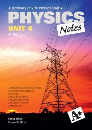 Cover of A+ Physics Notes VCE Unit 4