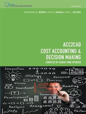 Cover of ACC2CAD Cost Accounting and Decision Making for La Trobe University