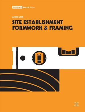 Cover of Site Establishment, Formwork and Framing