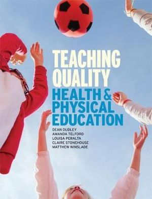 Cover of Teaching Quality Health and Physical Education