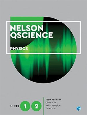 Cover of Nelson Qscience Physics Units 1 & 2