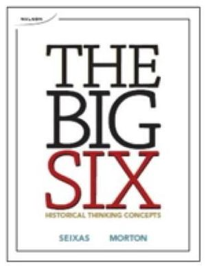 Cover of The Big Six Historical Thinking Concepts