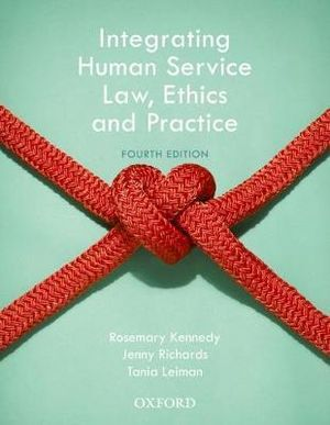 Cover of Integrating Human Service Law, Ethics and Practice