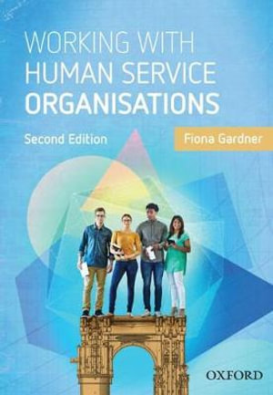 Cover of Working with Human Service Organisations