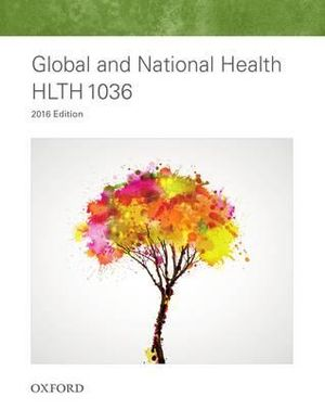 Cover of HLTH1036 Global and National Health 2016 Edition