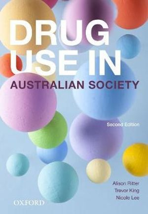 Cover of Drug Use in Australian Society