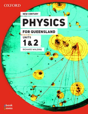 Cover of New Century Senior Physics for Queensland Units 1 & 2