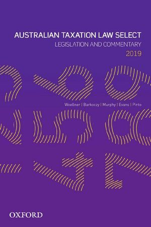 Cover of Australian Taxation Law Select 2019