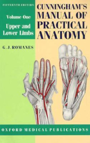 Cover of Cunningham's Manual of Practical Anatomy Volume 1