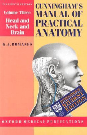 Cover of Cunningham's Manual of Practical Anatomy: Volume 3. Head and Neck and Brain