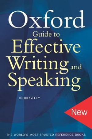 Cover of The Oxford Guide to Effective Writing and Speaking