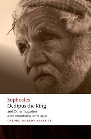 Cover of Oedipus the King and Other Tragedies