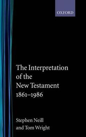 Cover of The Interpretation of the New Testament, 1861-1986