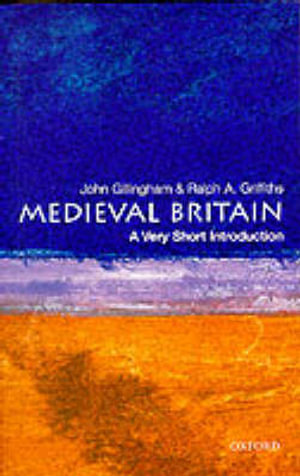 Cover of Medieval Britain: A Very Short Introduction