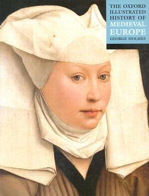Cover of The Oxford Illustrated History of Medieval Europe