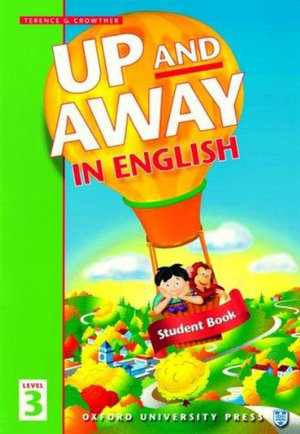 Up and Away in English 3 Student Book : 3: Student Book - Terence G. Crowther
