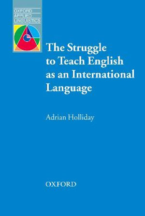 Cover of The Struggle to teach English as an international language