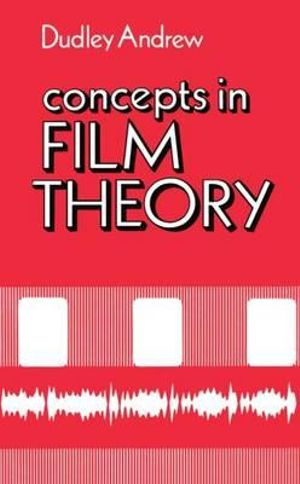 Concepts in Film Theory : Galaxy Books - J. Dudley Andrew
