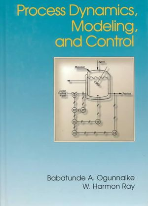 Cover of Process Dynamics, Modeling, and Control