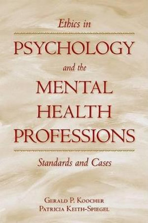 Cover of Ethics in Psychology and the Mental Health Professions : Standards and Cases