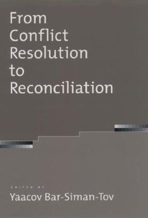 Cover of From Conflict Resolution to Reconciliation