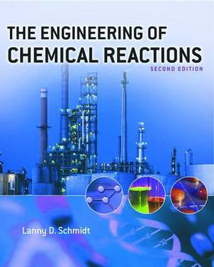 Cover of The Engineering of Chemical Reactions