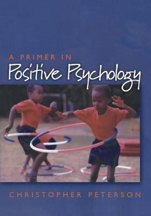 Cover of A Primer in Positive Psychology