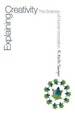 Cover of Explaining Creativity