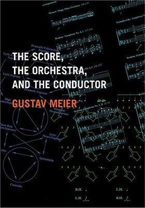 Cover of The Score, the Orchestra, and the Conductor