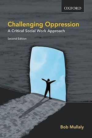 Cover of Challenging Oppression and Confronting Privilege