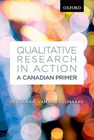 Cover of Qualitative Research in Action: A Canadian Primer