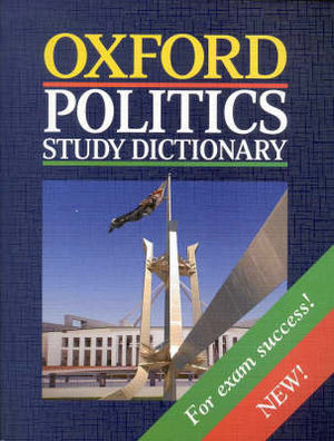 Cover of Oxford Politics Study Dictionary