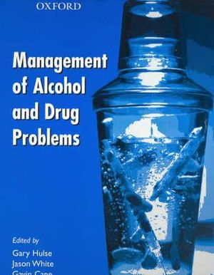 Cover of Management of Alcohol and Drug Problems