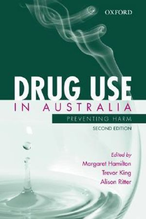 Cover of Drug Use in Australia