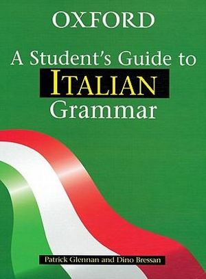 Cover of A Student's Guide to Italian Grammar