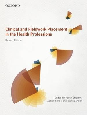 Cover of Clinical and Fieldwork Placement in the Health Professions