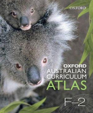 Cover of Oxford Australian Curriculum Atlas