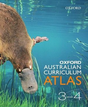 Cover of Oxford Australian Curriculum Atlas Years 3-4