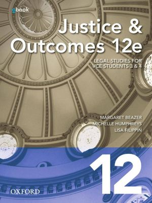 Cover of Justice and Outcomes VCE Units 3+4 Student Book + obook