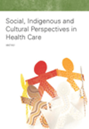 Cover of Social, Indigenous and Cultural Perspectives in Health Care: